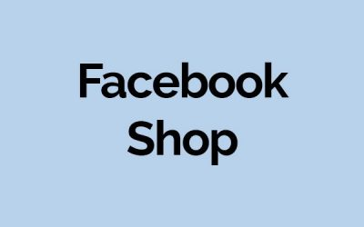 Der eigene Facebook Shop